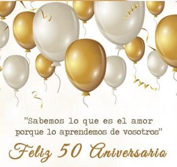 dedicatoria para bodas de oro aniversario 50